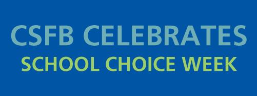 CSFB School Choice Week